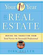 Your First Year in Real Estate: Making the Transition from Total Novice to Successful Professional 1st (first) Edition by Zeller, Dirk published by Three Rivers Press (2001) Paperback