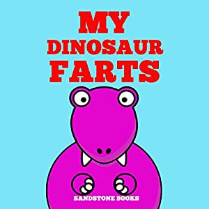 My Dinosaur Farts Audiobook