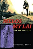 From Melos to My Lai: A Study in Violence, Culture and Social Survival