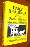 Daily Readings from Quaker Writings Ancient and Modern, , 0962086908