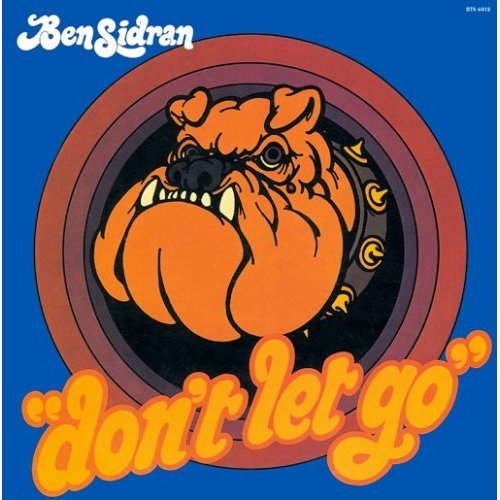 Ben Sidran: Don't Let Go [Vinyl LP] [Stereo] by Blue Thumb