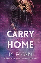 Carry You Home (Carry Your Heart) (Volume 2)