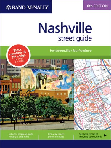 Rand Mcnally Street Guide: Nashville (Rand McNally Nashville Street Guide: Including Hendersonville)