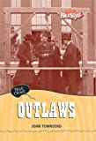 Outlaws, John Townsend, 1410910954