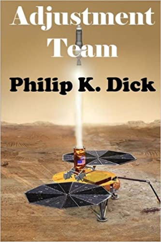 philip k dick adjustment team
