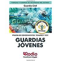 Guardias Jóvenes de la Guardia Civil. Prueba de conocimientos. Temario y Test: Fuerzas y Cuerpos de Seguridad del Estado