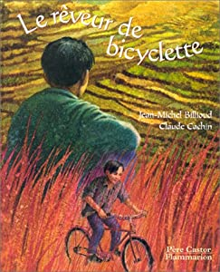 """Afficher """"Le rêveur de bicyclette"""""""