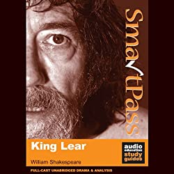 SmartPass Plus Audio Education Study Guide to King Lear (Unabridged, Dramatised, Commentary Options)