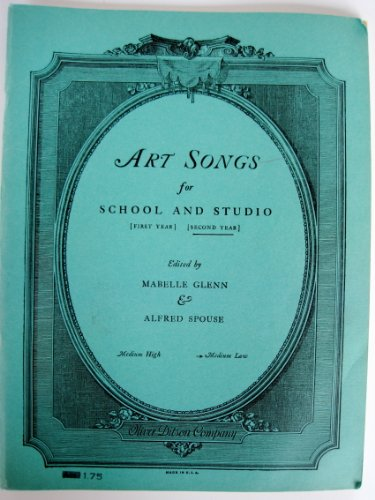 Art Songs for School and Studio (Second Year)- Medium Low Voice