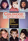 Childhood Sexuality : Normal Sexual Behavior and Development, Theo Sandfort, 0789011980