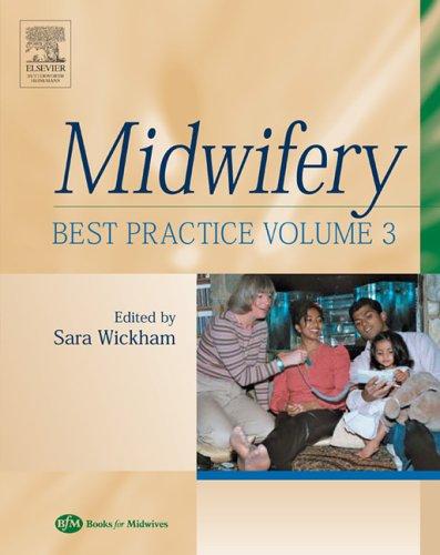 Midwifery: Best Practice, Volume 3, 1e