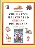 Hippocrene Children's Illustrated German Dictionary: English-German-German-English (Hippocrene Children's Llustrated Foreign Language Dictionaries) (German Edition)