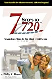 7 Steps to a 720 Credit Score, Philip X. Tirone, 0976865610