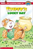 Fluffy's Lucky Day (level 3) (Hello Reader)