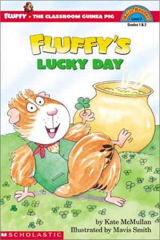 Fluffy's Lucky Day (level 3) (Hello Reader)