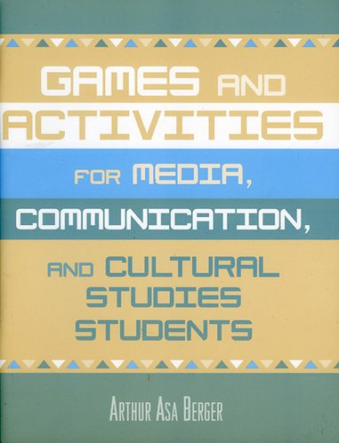 Games and Activities for Media, Communication, and Cultural Studies Students