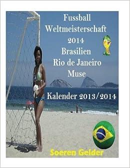 Fussball Weltmeisterschaft 2014 Brasilien Rio De Janeiro