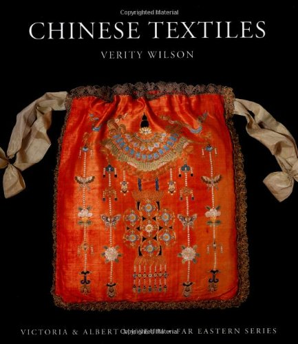 Chinese Textiles (V&a Far Eastern) (Chinese Clothing History)