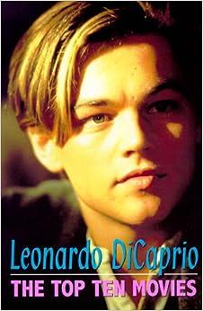 Leonardo DiCaprio: Ten Top Movies: Andy Black