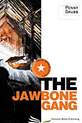 The Jawbone Gang