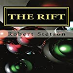 The Rift | Robert Stetson