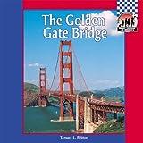 The Golden Gate Bridge (SYMBOLS, LANDMARKS, AND MONUMENTS)