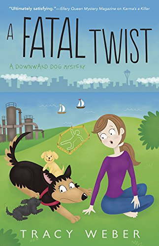 A Fatal Twist (A Downward Dog Mystery)