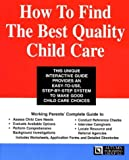 How to Find the Best Quality Child Care, Michael J. Matthews, 1890877077
