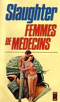 Femmes de médecins par Slaughter