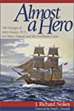 Almost a Hero, J. Richard Nokes, 0874221552