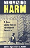 Minimizing Harm, Edward Rubin, 0813368049