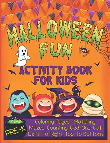 Halloween Activities For Pre K (Halloween Fun Activity Book for Kids Pre-K: A Cute Workbook With 60 Learning Games, Counting, Tracing, Coloring, Mazes, Matching and More! (Kid's Holiday Activity)