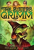 Once Upon a Crime (The Sisters Grimm, Book 4) (Bk. 4)