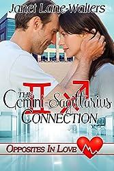 The Gemini - Sagittarius Connection (Opposites in Love Book 3)
