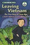Leaving Vietnam, Sarah S. Kilborne, 0689807988