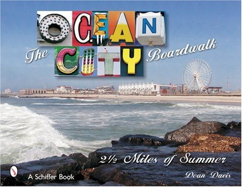 The Ocean City Boardwalk: Two-And-A-Half Miles of Summer pdf epub