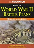 The Hutchinson Atlas of World War II Battle Plans, , 1579582656