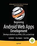 Android Web Apps Development, Jon Westfall and Rocco Augusto, 1430239573