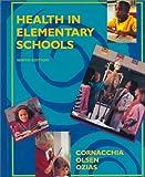 Health in Elementary Schools 9780815118589