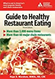 American Diabetes Association Guide to Healthy Restaurant Eating, American Diabetes Association, Hope Warshaw, 1580402461