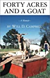 Forty Acres and a Goat, Will D. Campbell, 0971897409