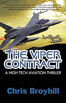 The Viper Contract:: A High Tech Aviation Thriller (Colin Pearce Series Book 1) by [Broyhill, Chris]