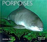 Porpoises, Andrew Read, 0896584208
