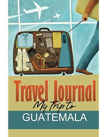 Travel Journal: My Trip to Guatemala