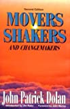 Movers, Shakers, and Changemakers, Dolan, John, 0840394225