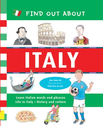 Find Out About Italy: Learn Italian Words and Phrases and About Life in Italy (Find Out About Books)
