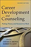 img - for Career Development and Counseling: Putting Theory and Research to Work book / textbook / text book