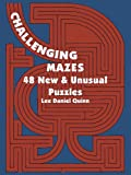 img - for Challenging Mazes: 48 New & Unusual Puzzles (Dover Children's Activity Books) book / textbook / text book