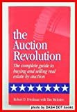 The Auction Revolution, Robert D. Friedman and Tim McIntire, 0963492209