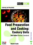 img - for Catering and Hospitality: Cookery Units: Food Preparation and Cooking (NVQ2 SVQ2 Catering & Hospitality) book / textbook / text book